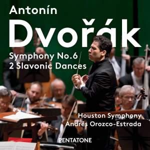 Dvorak: Symphony No. 6 & Slavonic Dances Nos. 8 & 11