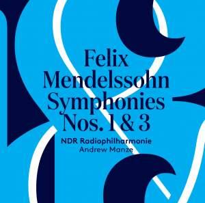 Mendelssohn: Symphonies Nos. 1 & 3