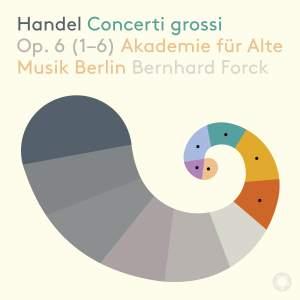 Handel: Concerti grossi Op. 6 (1-6)