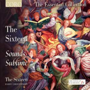 The Sixteen - Sounds Sublime Product Image