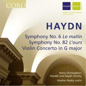 Haydn: Symphony No. 6, Symphony No. 82 and Violin Concerto in G Major