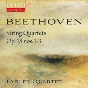 Beethoven: String Quartets, Op. 18 Nos 1-3