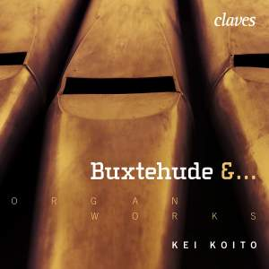 Buxtehude and Other Composers: Organ Works