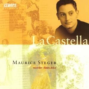La Castella: Baroque Virtuoso Music for Recorder