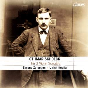 Schoeck: Three Violin Sonatas