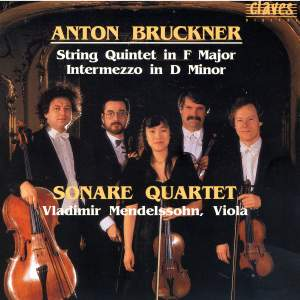 Bruckner: Works For String Quintet