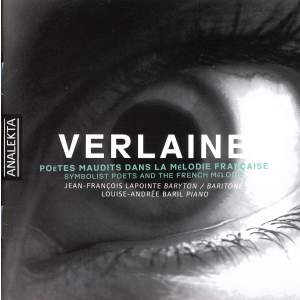 Verlaine: Symbolist Poets and the French Mélodie