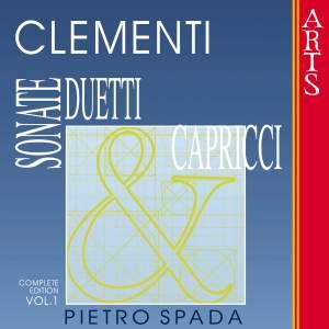 Clementi: Sonate, Duetti & Capricci - Vol. 1