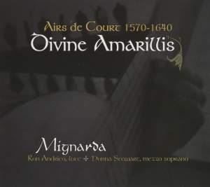 Divine Amarillis: Airs de Court