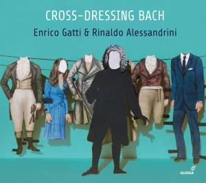 Cross-dressing Bach: Chamber Rarities & Alternative Versions Product Image