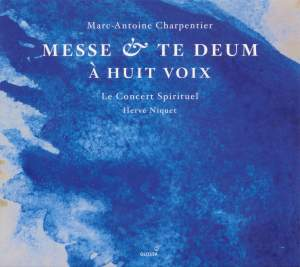 Marc-Antoine Charpentier: Mass & Te Deum for Eight Voices