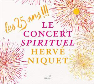 Le Concert Spirituel: A 25th-anniversary celebration