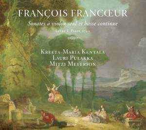 Francoeur: Sonates À Violon Seul Et Basse Continue, Livre I