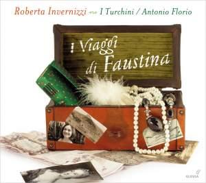 I Viaggi di Faustina (Airs d'opéras de Porpora, Vinci, Mancini, Bononcini...)