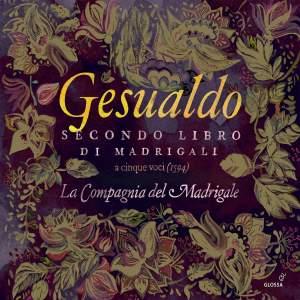 Gesualdo: Secondo libro di madrigali Product Image