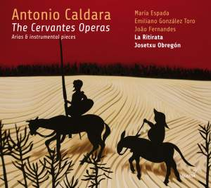 Caldara: The Cervantes Operas