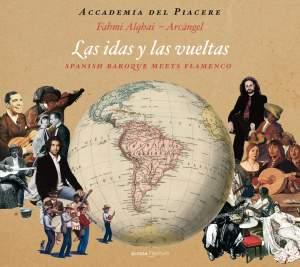 Las idas y las vueltas: Spanish Baroque Meets Flamenco