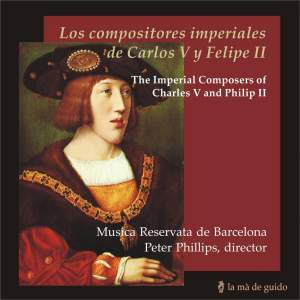 The Imperial Composers of Charles V and Phillip II