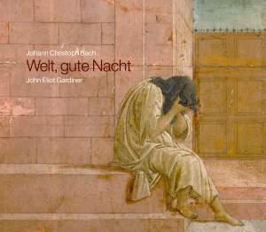 Johann Christoph Bach: Welt, gute Nacht