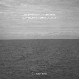 Montsalvatage/Brouwer: De Barcelona A L'Havana