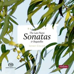 Late Piano Sonatas & Bagatelles