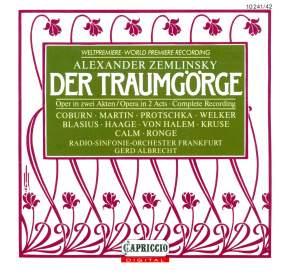 Zemlinsky, A. Von: Traumgorge (Der) [Opera] Product Image