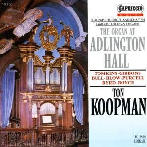 Organ Recital: Koopman, Ton - BULL, J. / TOMKINS, T. / GIBBONS, O. / PURCELL, H. / BLOW, J. / BYRD, W. / BOYCE, W. (The Organ at Adlington Hall) Product Image