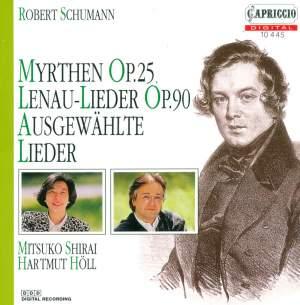 Schumann: Myrthen, Op. 25, etc.