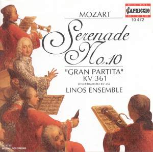 Mozart: Serenade No. 10 in B flat major, K361 'Gran Partita', etc.