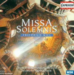 Friedrich Kiel: Missa Solemnis
