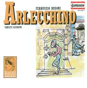 Busoni, F.: Arlecchino Oder Die Fenster (Sung in German) [Opera] / Rondo Arlecchinesco