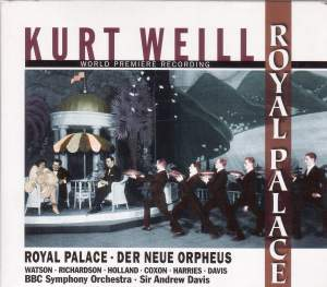 Weill: Royale Palace & Der Neue Orpheus Product Image