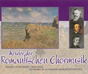 Masters of Romantic Choral Music Product Image