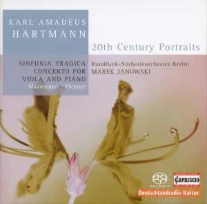 Hartmann: Sinfonia Tragica & Concerto for viola, piano & orchestra