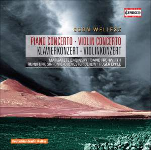 Wellesz - Piano Concerto & Violin Concerto Product Image