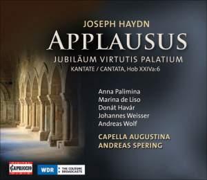 Haydn: Applausus - Jubilaeum Virtutis Palatium Cantata Hob XXIVa:6 Product Image