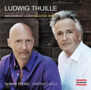 Ludwig Thuille: Selected Songs