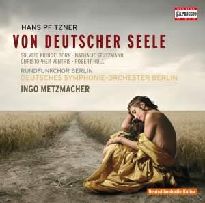Pfitzner: Von deutscher Seele, Op. 28