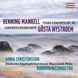 Mankell: Piano Concerto & Nystroem: Concerto Ricercante Product Image