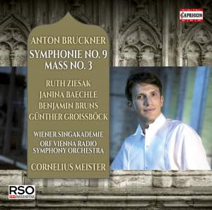 Bruckner: Symphony No. 9 & Mass No. 3