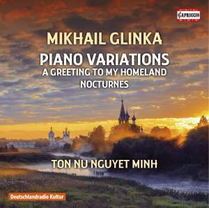 Glinka: Piano Variations, A Greeting to My Homeland, Nocturnes Product Image