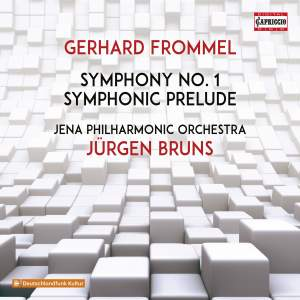 Gerhard Frommel: Symphony No. 1 Product Image