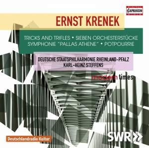 Krenek: Tricks and Trifles, Orchestral Pieces, Symphonie 'Pallas Athene' & Potpourrie