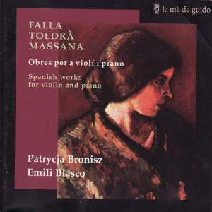De Falla/Toldra/Massana - Works For Violin & Piano