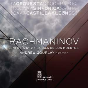 Rachmaninov: Symphony No. 2 and The Isle of the Dead