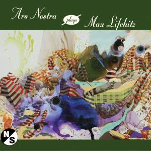 Ars Nostra Plays Max Lifchitz Product Image