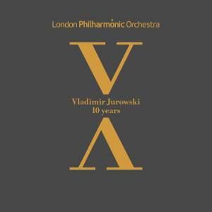 Vladimir Jurowski: 10 years