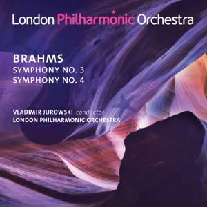 BRAHMS, J.: Symphonies Nos. 3 and 4 (London Philharmonic, V. Jurowski)