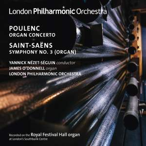 Yannick Nézet-Séguin conducts organ works by Poulenc & Saint-Saëns Product Image