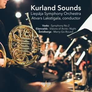 Kurland Sounds: Vasks, Ešenvalds, Smidbergs